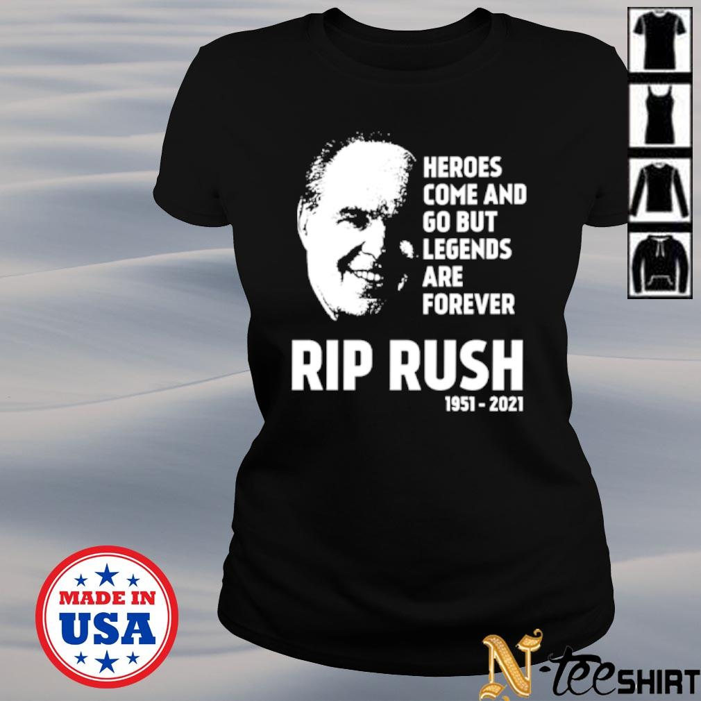 Heroes come and go but legends are forever Rip Rush 1951 2021 s ladies-tee