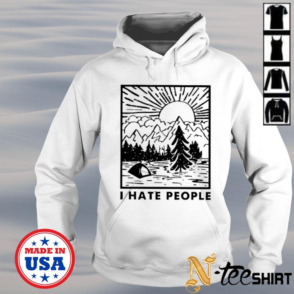 I hate people love camping s hoodie