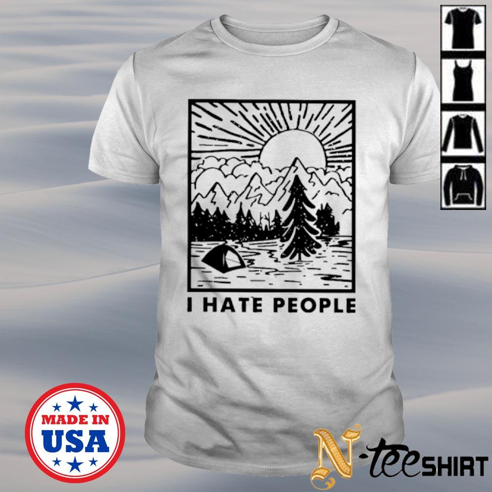 I hate people love camping shirt
