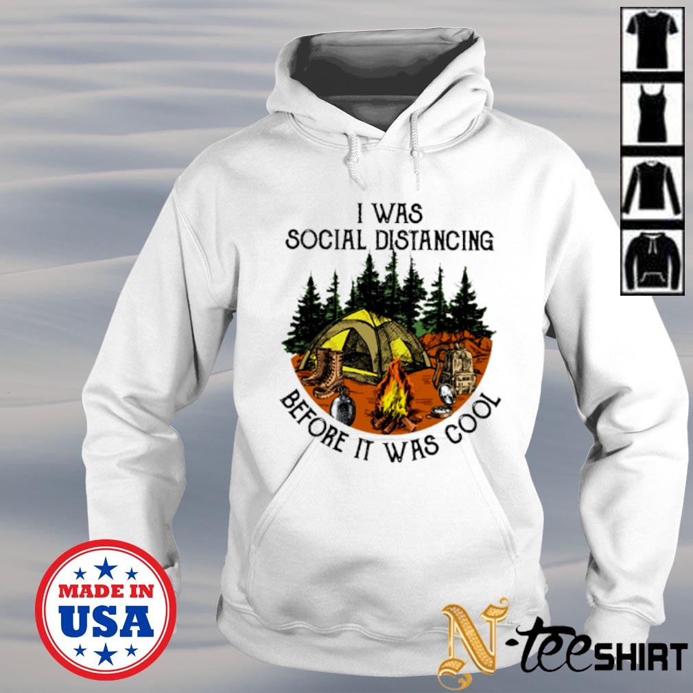 I was social distancing before it was cool s hoodie