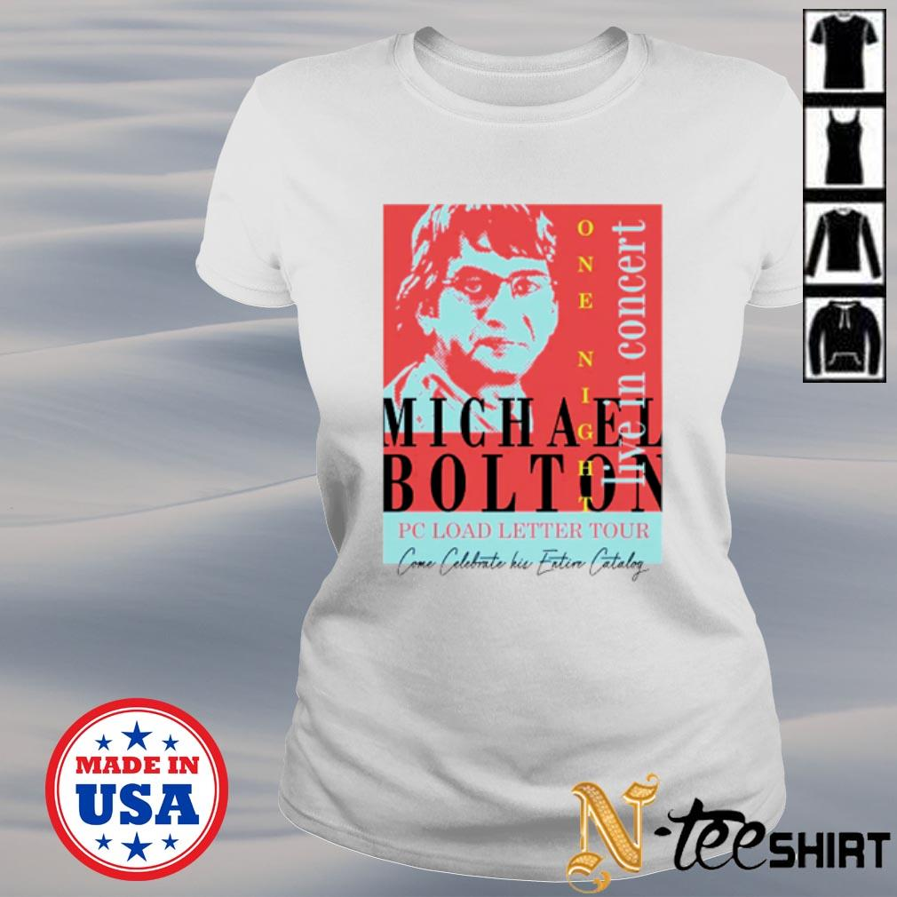 Michael Bolton one night live in concert pc load letter tour s ladies-tee