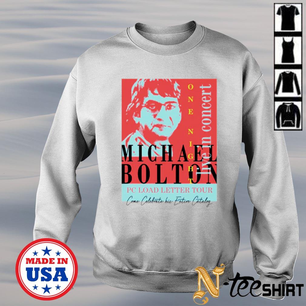 Michael Bolton one night live in concert pc load letter tour s sweater