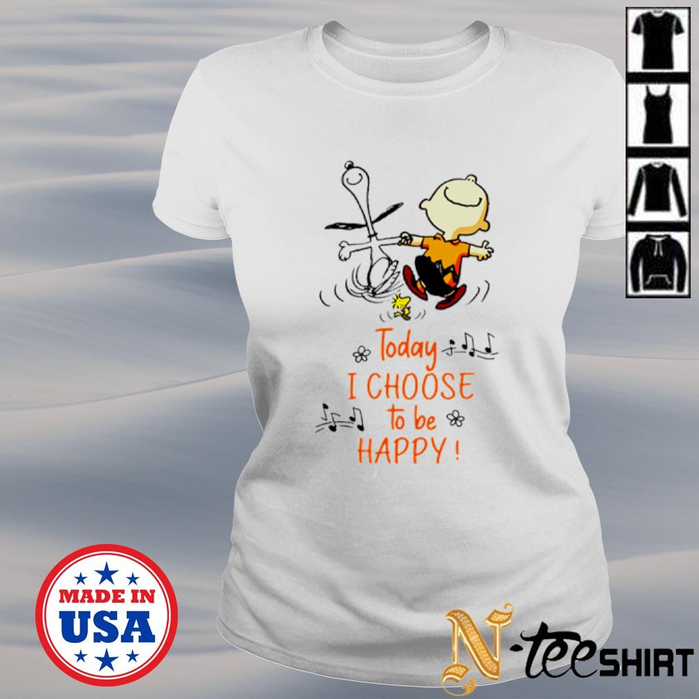 Snoopy Charlie Browns and Woodstock today I choose to be happy s ladies-tee