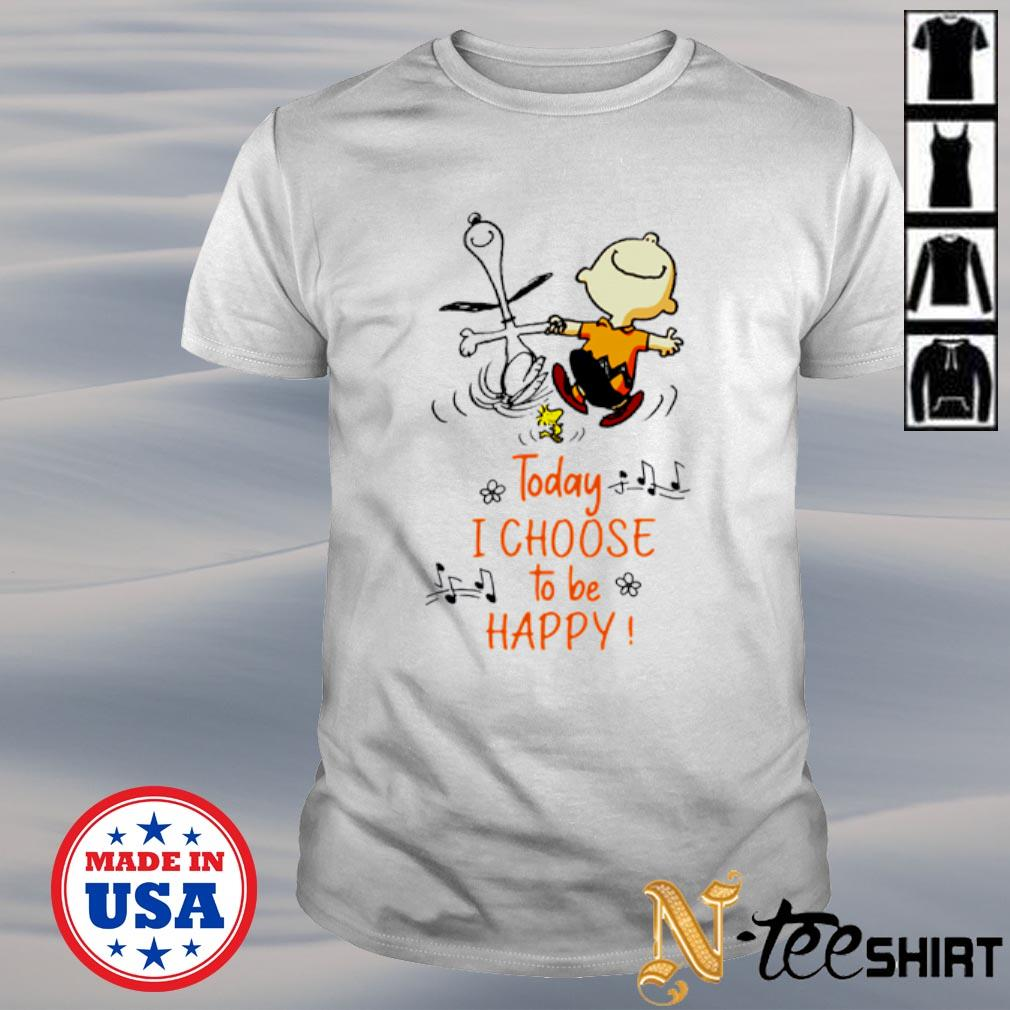 Snoopy Charlie Browns and Woodstock today I choose to be happy shirt