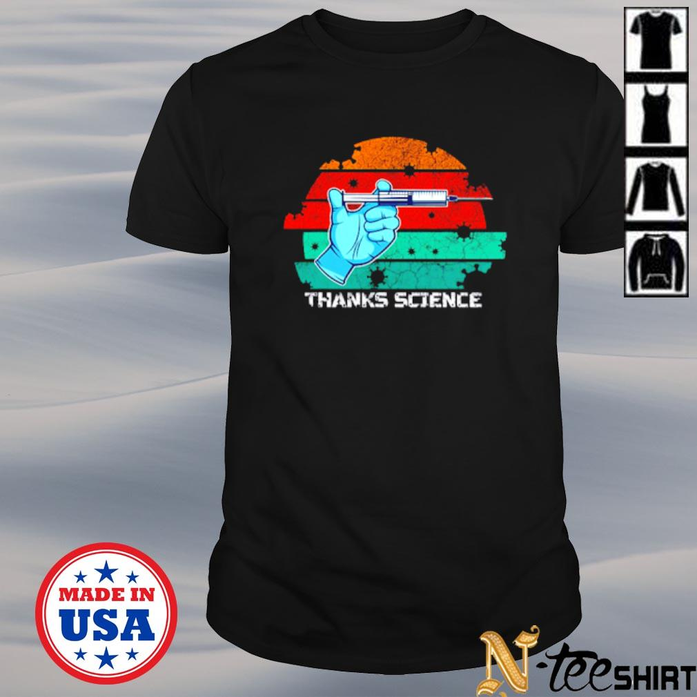 Thanks Science pro vaccine vaccination vintage shirt