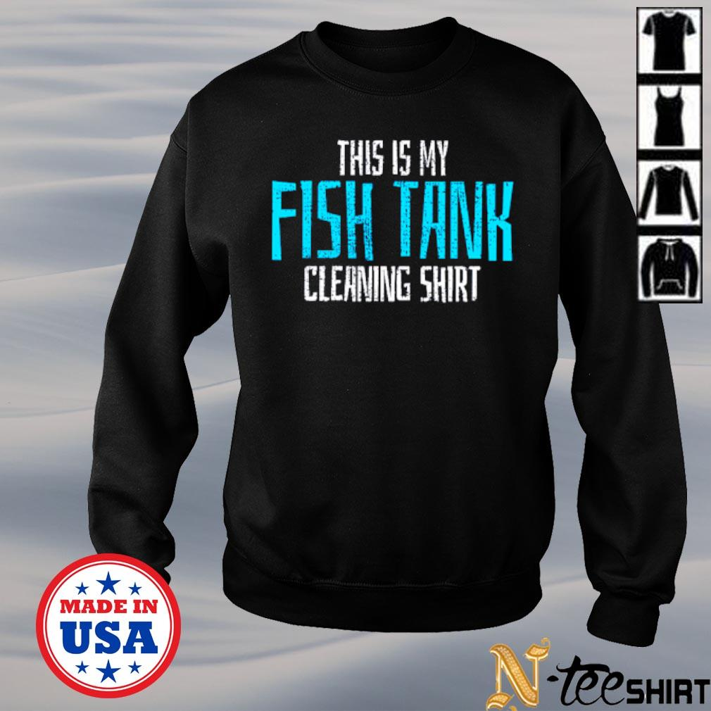This is my fish tank cleaning s sweater