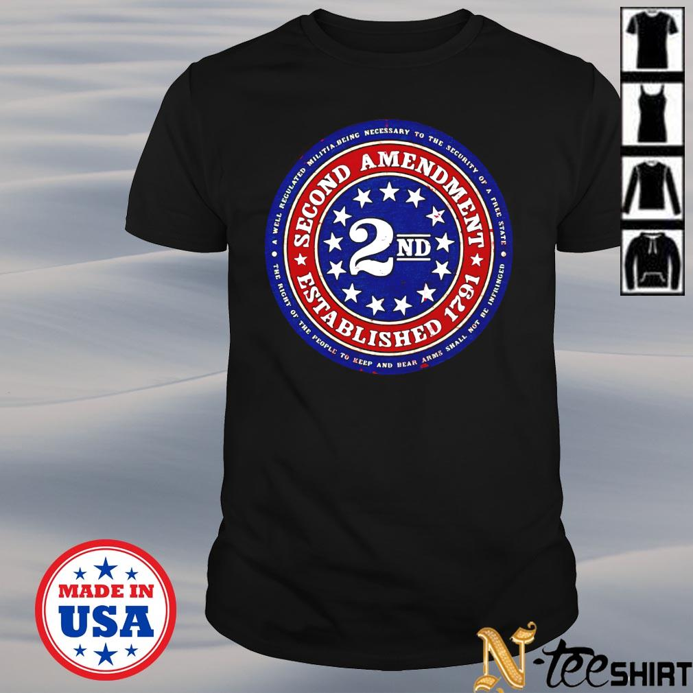 2nd Second Amendment Established shirt