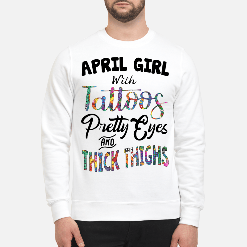 April girl with Tattoos pretty eyes and thick thighs Sweater