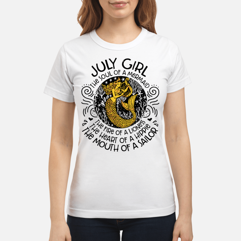 July girl the soul of a mermaid the fire of a lioness Ladies Tee