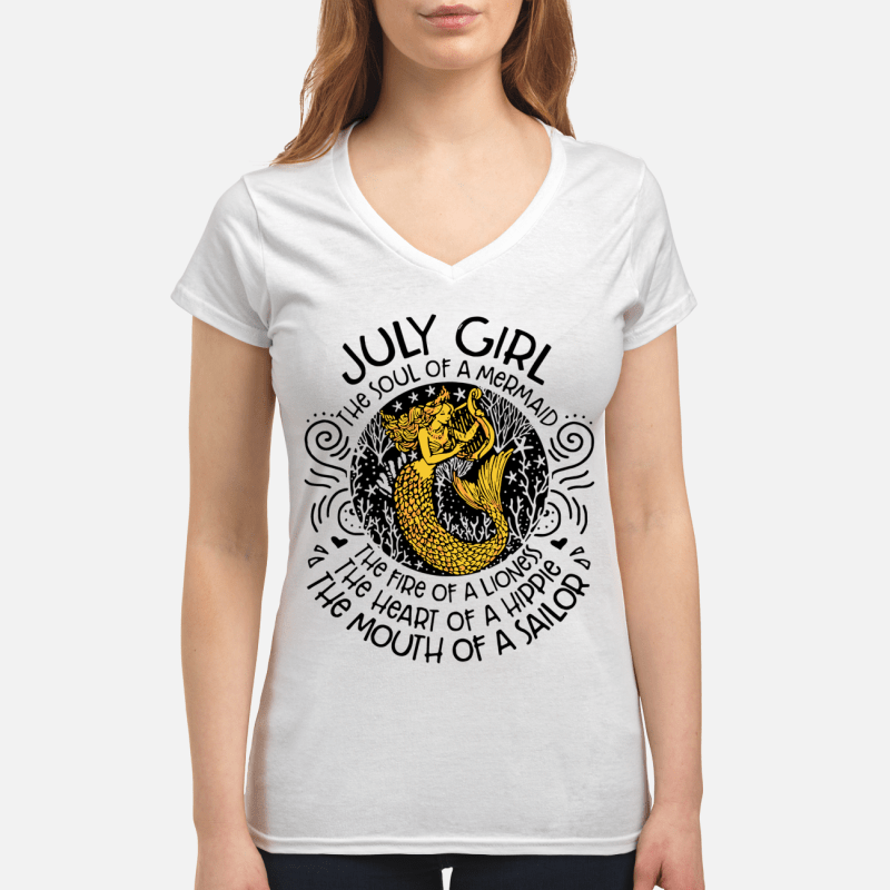 July girl the soul of a mermaid the fire of a lioness July girl the soul of a mermaid the fire of a lioness V-neck t-Shirt