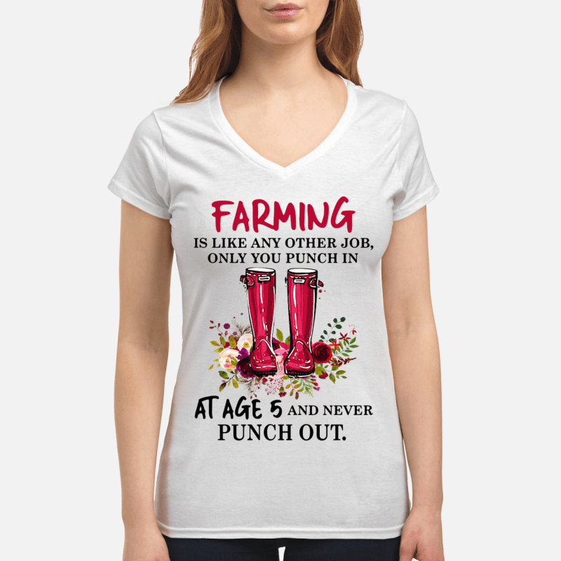 Boot flowers farming is like any other job only you punch V-neck t-shirt