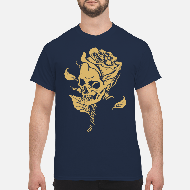 Dark Art Beauty in Everything Smiling Skull and Rose Shirt