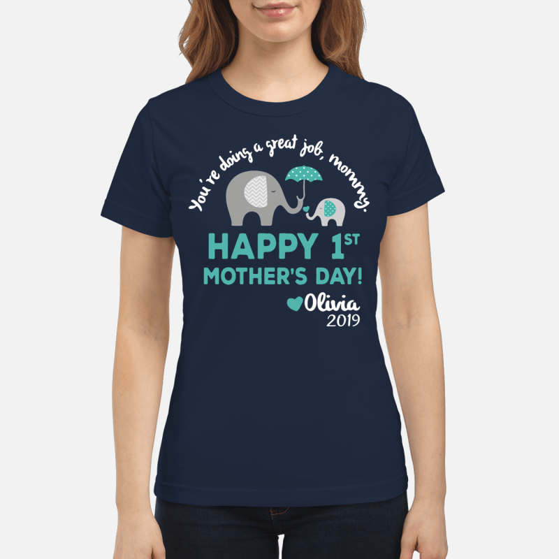 Elephants you're doing a great job mommy happy Ladies Tee