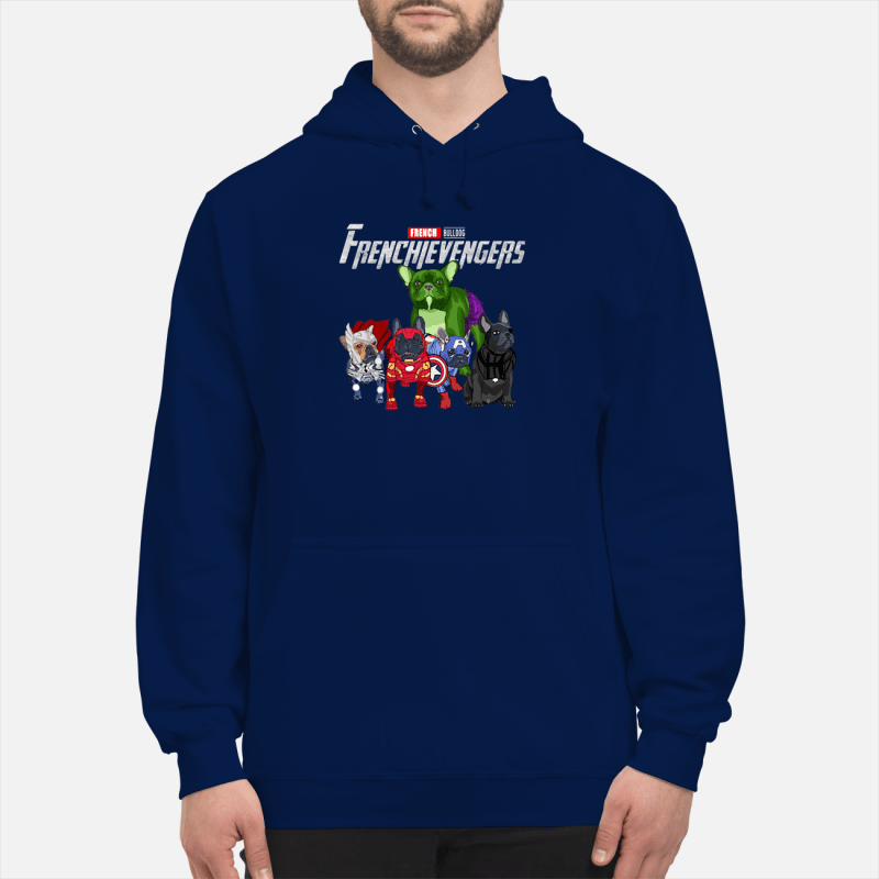 Frenchievengers French bulldog Hoodie