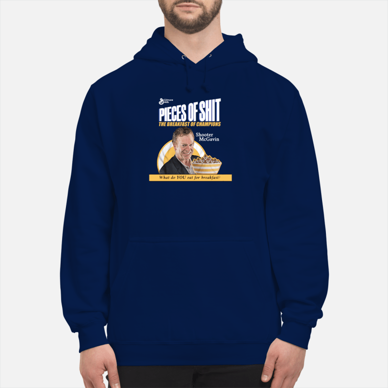 Shooter McGavin pieces of shit the breakfast of champions Hoodie