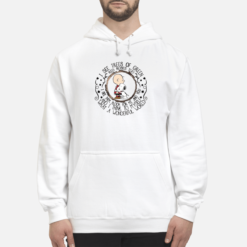 Snoopy and Charlie Brown I see trees of green red roses too Hoodie