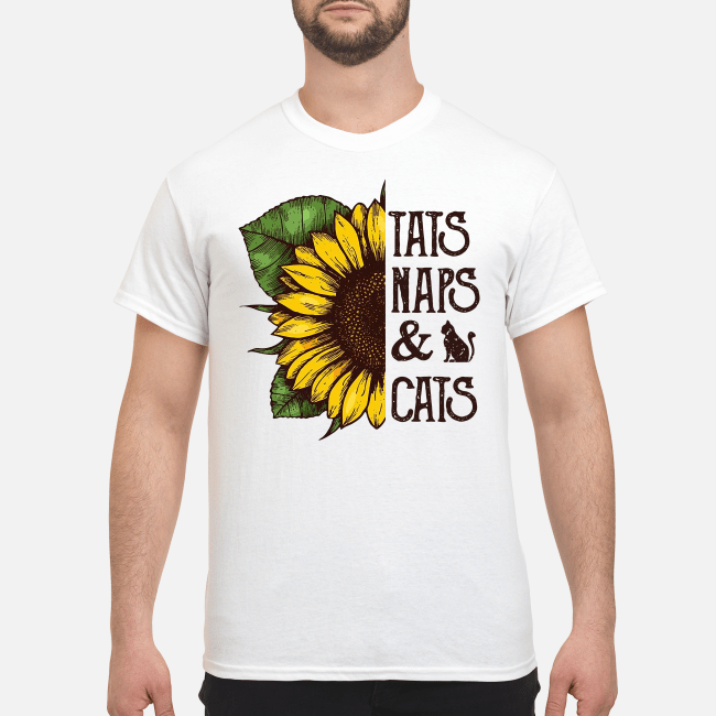9dc7b58d Sunflower tats naps and cats shirt - NTee Shirt - Awesome store t ...