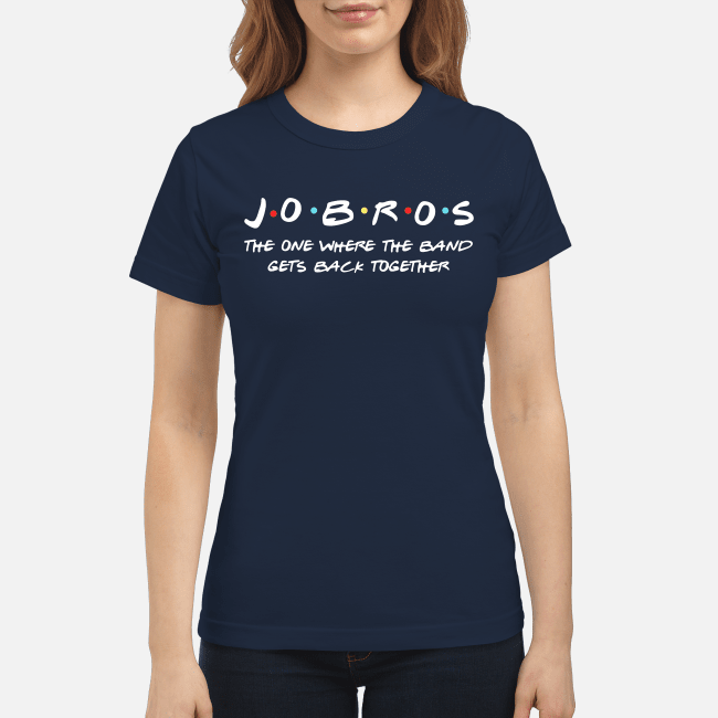 Jobros the one where the band gets back together Ladies Tee