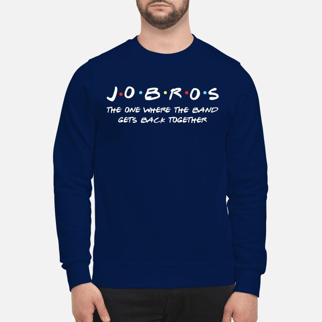 Jobros the one where the band gets back together Sweater