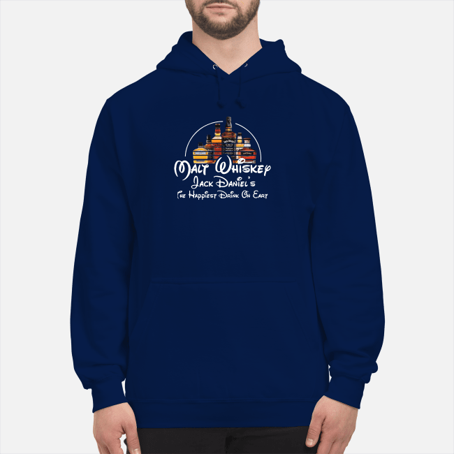 Malt Whiskey Jack Daniel's the happiest drink on earth Hoodie