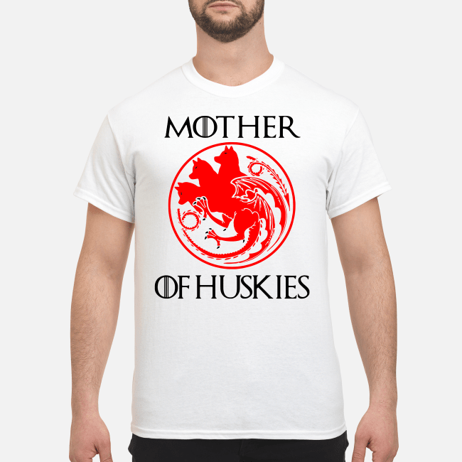 Game of Thrones mother of Huskies Shirt