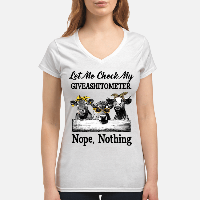 Cows lest me check my giveshitometer nope nothing V-neck t-shirt