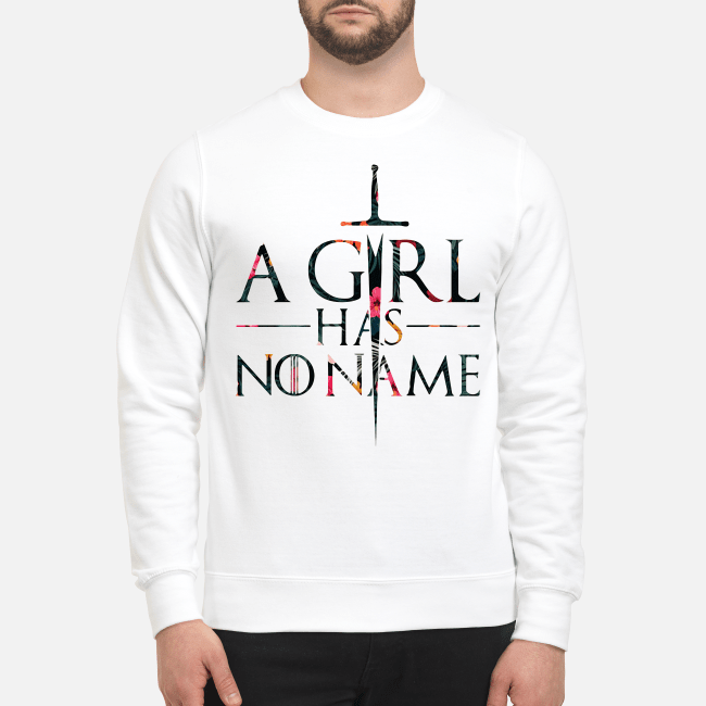 Game of Thrones a girl has no name Sweater