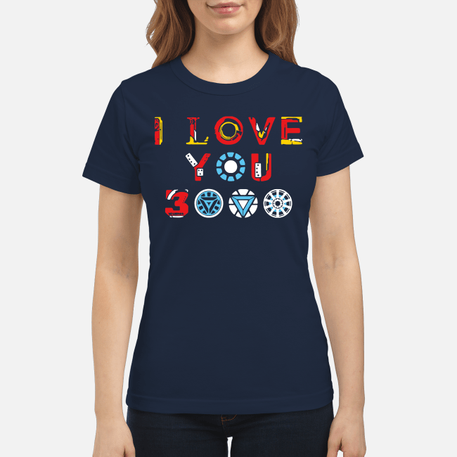 I love you 3000 Avengers Endgame Ladies Tee