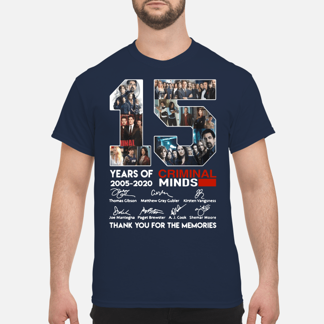 15 years of Criminal Minds 2005-2020 thank you for the memories Shirt