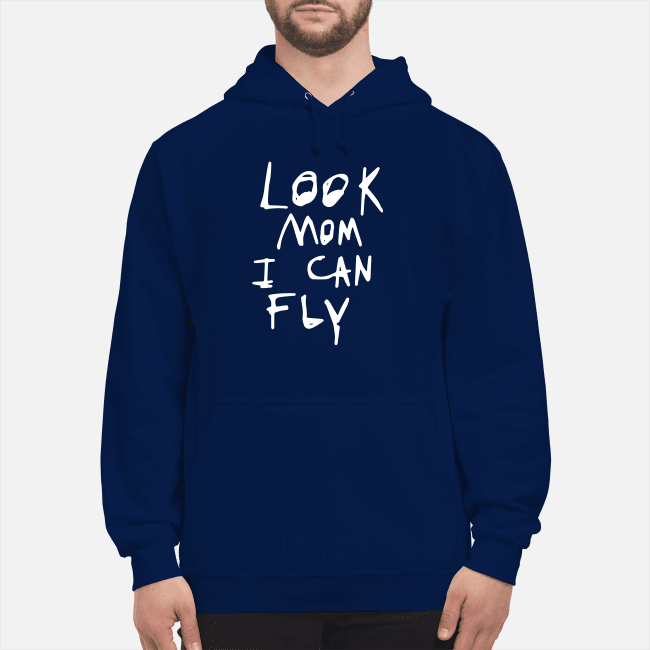 Look Mom I can fly Hoodie