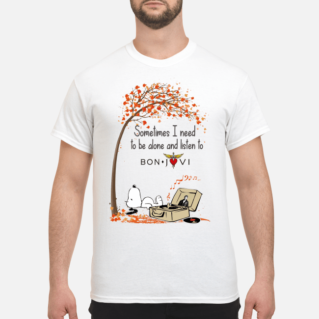 Official Snoopy sometimes I need to be alone and listen to Bon Jovi Shirt