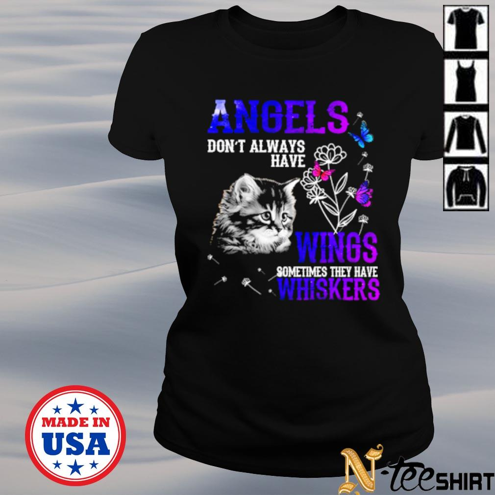 Cat angels don't always have wings sometimes they have Whiskers black s ladies-tee