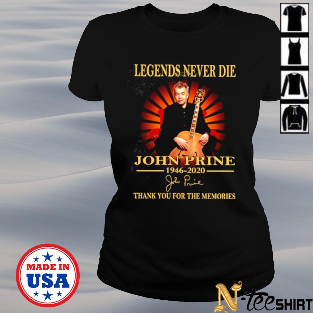 Legends Never Die John Prine 1946-2020 thank you for the memories s ladies-tee