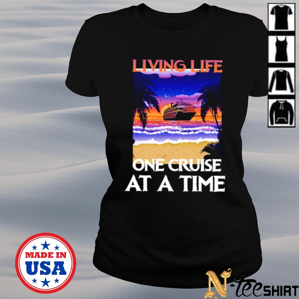 Living life one cruise at a time black s ladies-tee