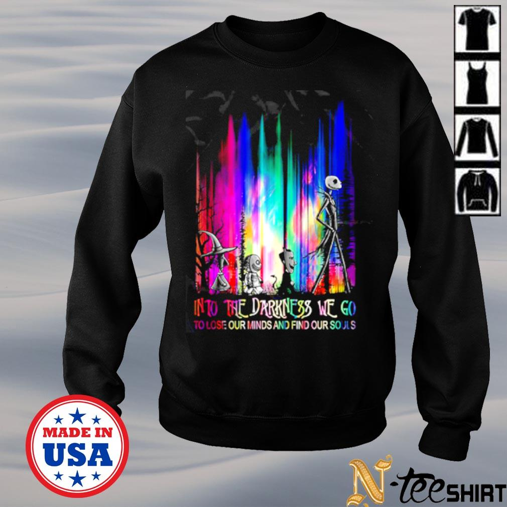Nightmare into the darkness we go to lose our minds and find our souls color s sweater