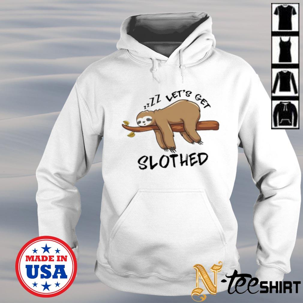 Sleeping Let's get slothed white s hoodie