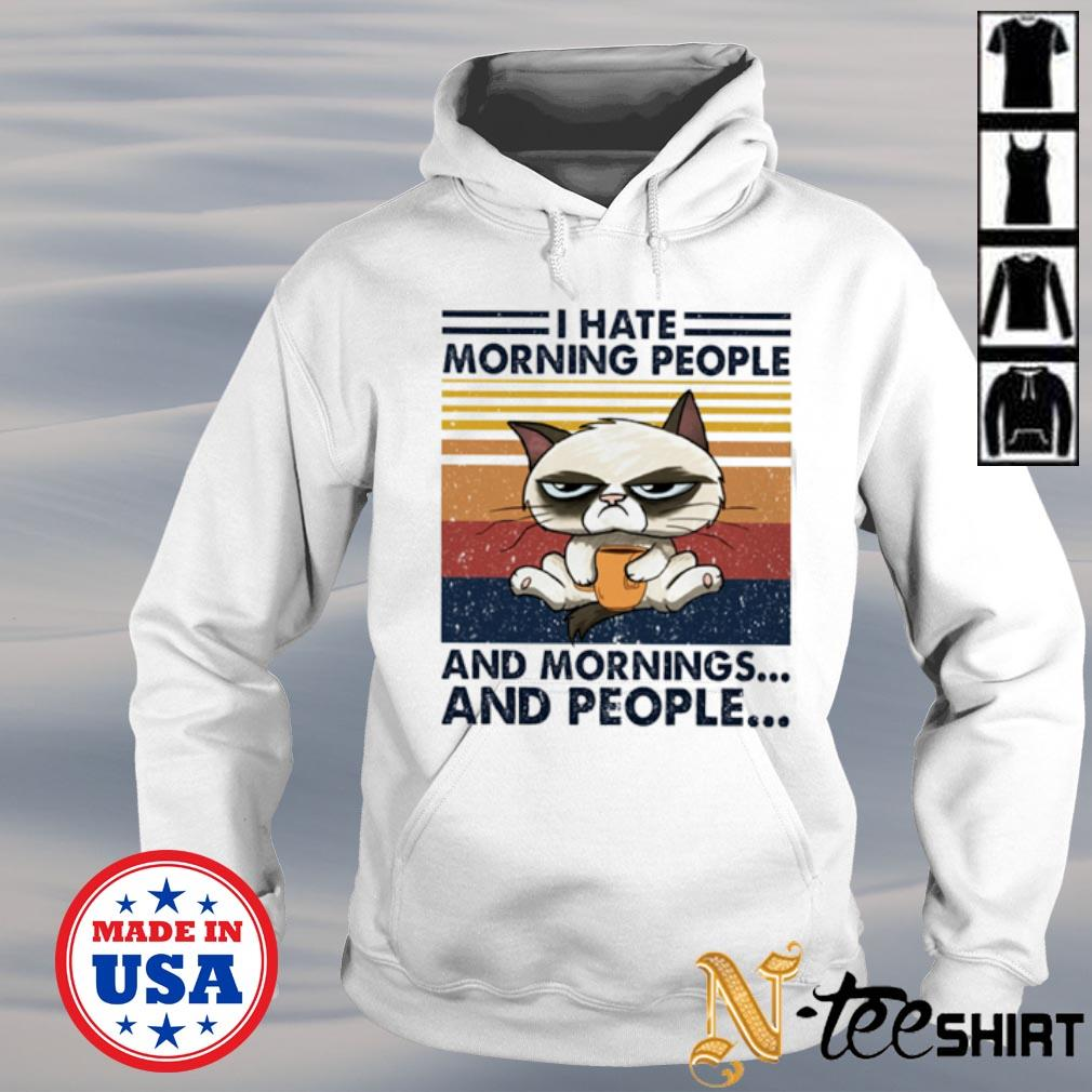 Vintage cat I hate mornings people and mornings and people white s hoodie