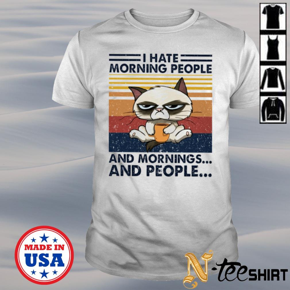 Vintage cat I hate mornings people and mornings and people white shirt