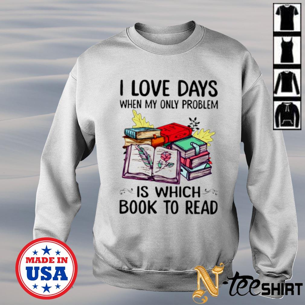 I love days when my only problem is which book to read s sweater