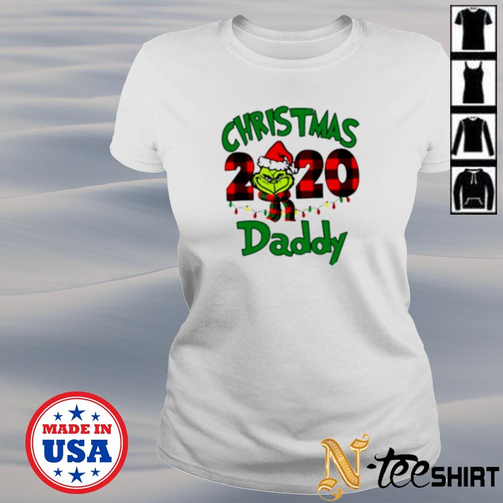 Grinch Christmas 2020 daddy shirt, hoodie, sweater and ladies tee