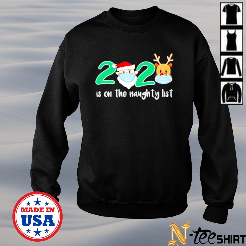 2020 is on the naughty list santa and reindeer s sweater