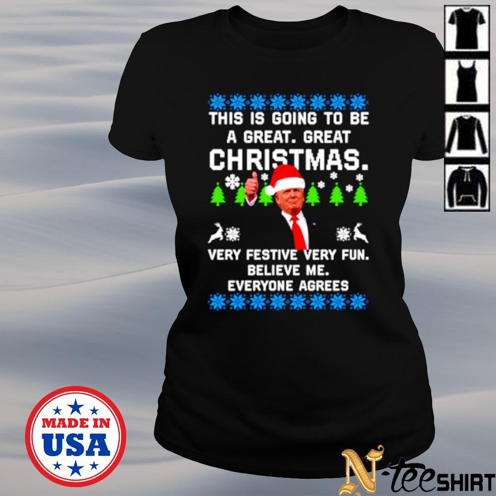 Donald Trump this is going to be a great great Christmas ugly s ladies-tee