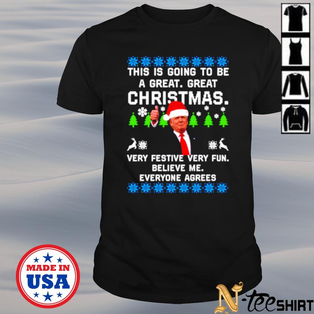 Donald Trump this is going to be a great great Christmas ugly shirt