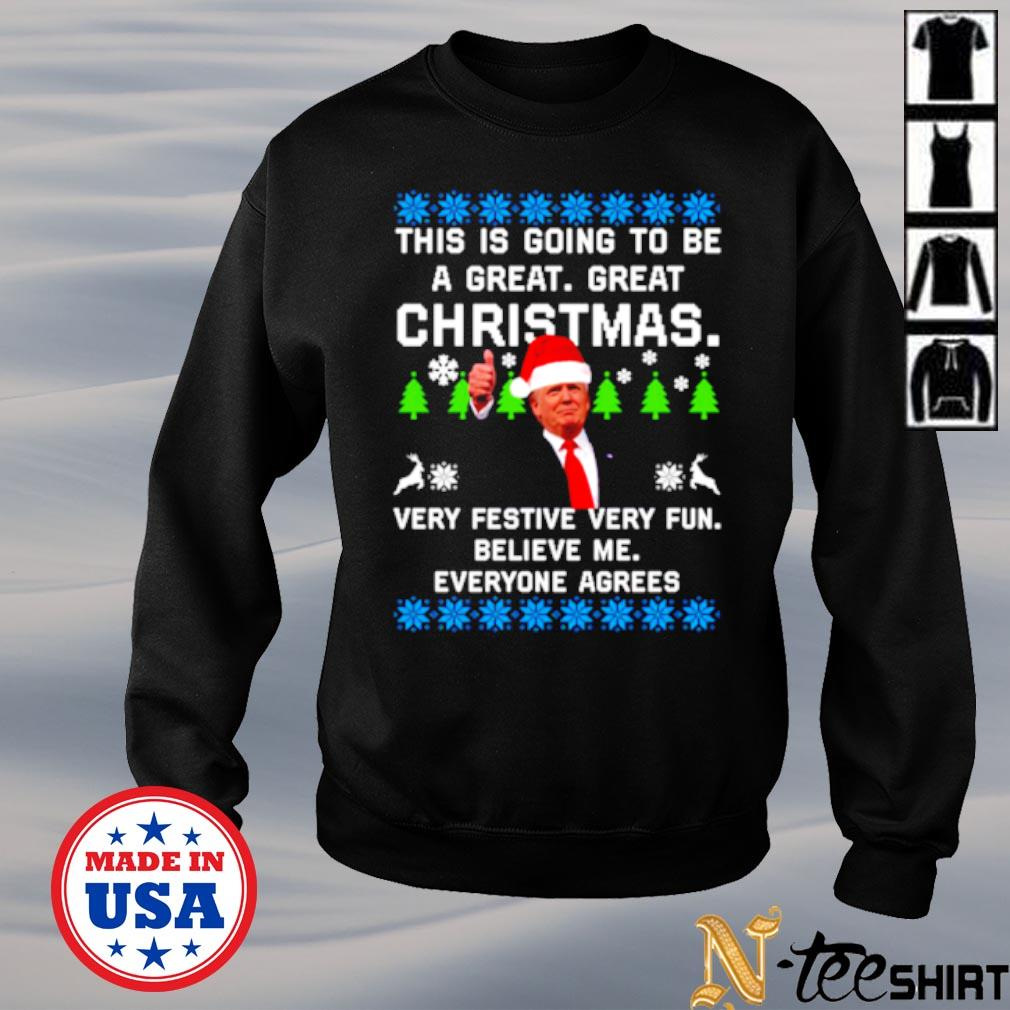 Donald Trump this is going to be a great great Christmas ugly s sweater