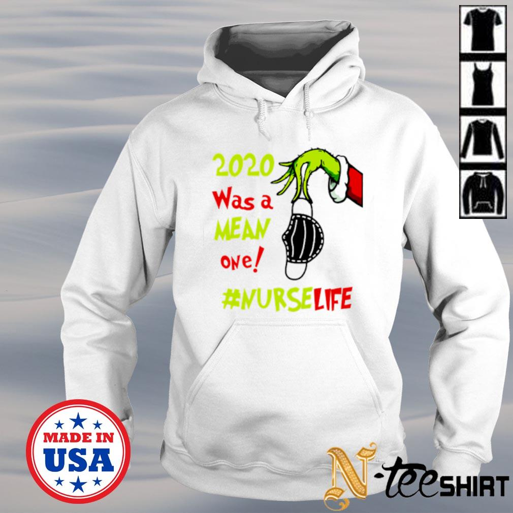 The Grinch hand holding face mask 2020 was a mean one Nurse life s hoodie